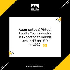 In 2020, consumer spending on augmented and virtual reality (AR/VR) technology is expected to reach around seven billion U.S. dollars, whilst the distribution and services sector is forecast to spend over four billion U.S. dollars. ------------ #UintaDigital #DigitalAgency #CreativeAgency #SLCAgency #digitalagencyinUSA #digitaloutreach #webdevelopment #webdesign #webapp #customwebdesign #customwebdevelopment  #marketplace  #html5 #css #javascript #bootstrap #projectmanagement #appdevelopment