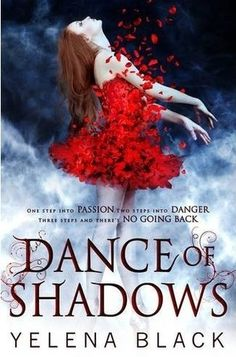 Gorgeous Book Covers / Dance of Shadows by Yelena Black
