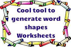 Free tool to create custom word shapes worksheets. Great way to practice spelling and sight words recognition!