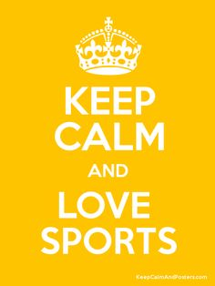 Keep Calm and LOVE  SPORTS Poster