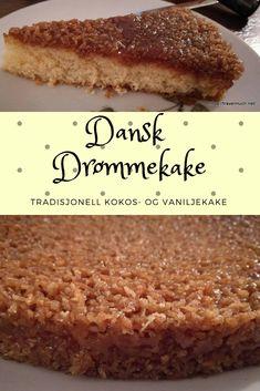 Danish Dreamcake, traditional coconot and vanilla cake. Fruit Bread, Banana Bread, Baked Donuts, Dream Cake, Little Cakes, Trifle, Coffee Cake, No Bake Cake, Vanilla Cake