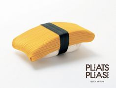 Pleats Please, Sushi de alta costura #Diseño | Vía Blog Copy Creativo http://copycreativopublicitario.blogspot.com.es/2013/04/sushi-de-alta-costura.html