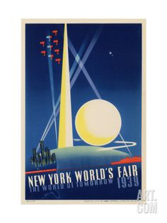 World'S fair 1939 new york poster keywords: art deco poster illustration New York Poster, Pantone Book, World Of Tomorrow, Tomorrow Land, Retro Poster, Stock Art, World's Fair, Vintage Travel Posters, Dieselpunk