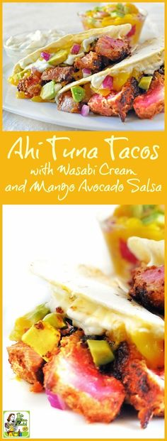 Do you love fish tacos? Then you'll love this healthy Ahi Tuna Tacos with Wasabi Cream and Mango Avocado Salsa recipe. Make it for dinner or grill the ahi tacos for a summertime party!