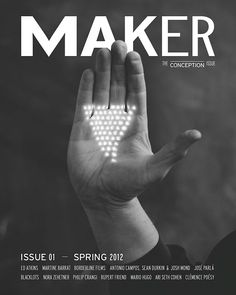 MAKER Issue 01 Spring 2012 The Conception Issue