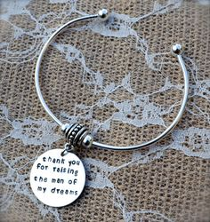 Mother of the Groom/Mother of the Bride Bracelet (No pearl)- Thank you for raising the man of my dreams - Gift, Present, Custom, Personal