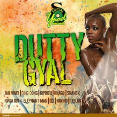 """Dutty Gyal Riddim is a brand new dancehall juggling from Social Yaad Records, produced by Blaine """"Blade 3NTY"""" Pingue which features Jah Vinc..."""