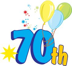 Free Happy Th Birthday Clip Art Free Clip Art Happy Anniversary Cliparts Uqtfulk 70th Birthday Images, Happy 75th Birthday, 70th Birthday Card, 70th Birthday Parties, Birthday Songs, Happy Birthday Cards, Birthday Fun, Birthday Wishes, Birthday Clip Art Free
