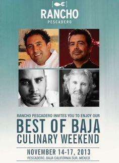 Best of Baja Culinary Weekend at Rancho Pescadero