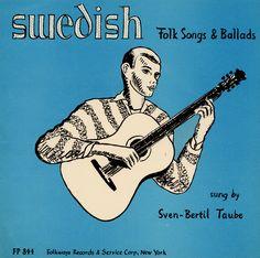 Sven-Bertil Taube - Swedish Folk Songs and Ballads