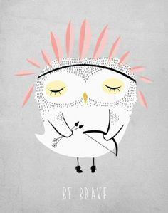 Be Brave owl print by Kelli Murray Illustration Mignonne, Cute Illustration, Character Illustration, Owl Art, Grafik Design, Creations, Artsy, Sketches, Art Prints
