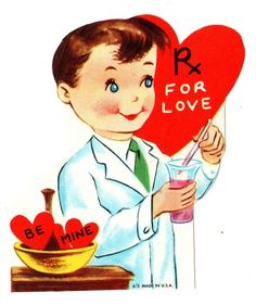 "Vintage Valentine with a pharmacist mixing a ""prescription"" for love."