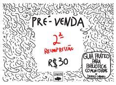 Pré venda da 2ª reimpressão do 'Guia Prático para Bibliotecas Comunitárias' - Bibliotecas do Brasil Arabic Calligraphy, Journal, Instagram Posts, 30, Magnolia, Blog, Community Library, Handmade Books, Brazil