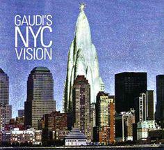 Gaudi in New York.