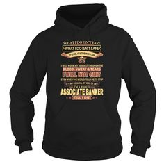 ASSOCIATE-#BANKER, Order HERE ==> https://www.sunfrogshirts.com/LifeStyle/101339270-144021700.html?58114, Please tag & share with your friends who would love it, #banker beautiful, bankers quotes, bankers style #christmasgifts #xmasgifts #bankerslife #bankerscasinosalinas #bankershirts #christmasgifts #xmasgifts