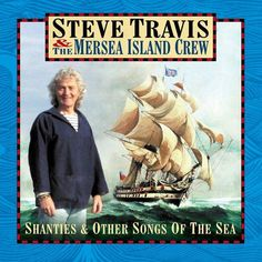 STEVE TRAVIS - SHANTIES & SONGS OF THE SEA (NEW SEALED CD) in Musique, CD, vinyles, CD | eBay