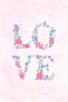 Floral love Art Print shared by Marta Olga Klara Love Wallpaper, Wallpaper Backgrounds, Iphone Wallpaper, Phone Backgrounds, Cute Wallpapers Quotes, Love Posters, Borders For Paper, How He Loves Us, God Prayer