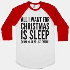 All I Want For Christmas Is Sleep #lazy #sleep #christmas #holidays #funny #nap #tired #cute