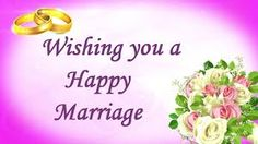 30 Best Marriage Wishes Images Marriage Wedding Wishes Happy Wedding