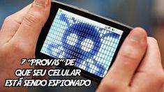 7 Provas que seu celular esta sendo espionado