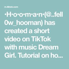 •H•o•o•m•a•n•(@..fell0w_hooman) has created a short video on TikTok with music Dream Girl. Tutorial on how to do a dance! #fyp #4upage #4u #fypage #rh #rblx #rhbeachhouse Tik Tok, Dance, Create, Music, Musica, Dancing, Musik, Muziek, Music Activities