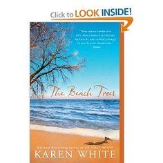 The Beach Trees. Love Karen White.