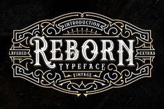 Reborn Typeface + Extras by StoricType on @creativemarket