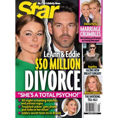 LeAnn Rimes Responds To Eddie Cibrian Divorce Rumors in Star Magazine - NewsCanada-Plus Celebrity Gossip, Celebrity News, Leann Rimes Eddie Cibrian, Plastic Surgery Gone Wrong, Ellen And Portia, Celebrities Before And After, Star Magazine, 50 Million, Getting Drunk