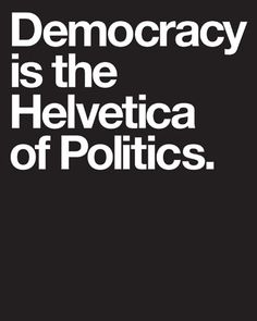 For more information on helvetica:  http://www.moma.org/visit/calendar/exhibitions/38