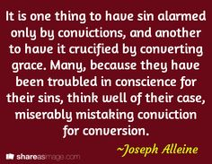 """Joseph Alleine (baptised 8 April 1634 – 17 November 1668) was an English Nonconformist pastor and author of many religious works. Alleine's model of Puritan evangelism is well suited to correct contemporary distortions of the Gospel. He loved and served the Lord from childhood. From eleven years of age onward, """"the whole course of his youth was an even-spun thread of godly conversation,"""" wrote one observer. The times, however, are perilous. Charles I was beheaded and his son, Charles II, at…"""