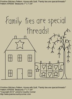 Primitive Stitchery E-pattern, Family ties are special threads. Primitive House with Quilt. $2.00, via Etsy.