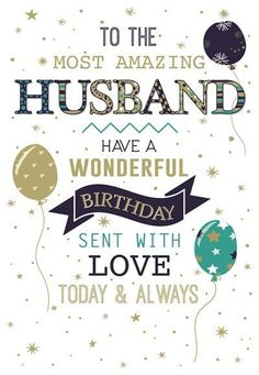 Thanks For Birthday Wishes, Birthday Wish For Husband, Happy Birthday My Love, Happy Birthday Pictures, Birthday Wishes Cards, Happy Birthday Quotes, Wife Quotes, Husband Quotes, Birthday Msgs