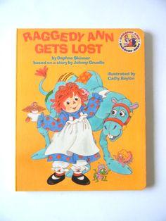 1987 Raggedy Ann Gets Lost Raggedy Andy Daphne Skinner Johnny Gruelle