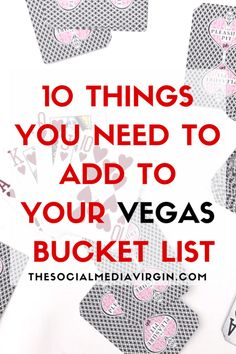 Visiting Vegas My Top 10 - The Social Media Virgin