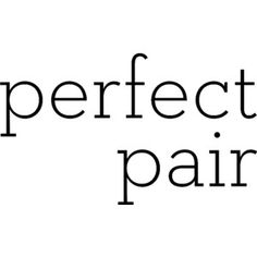 Perfect Pair