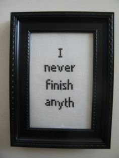 Subversive stitchery: I never finish anyth