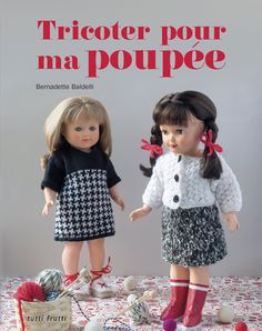 Poupées Collin : Vêtements au tricot: Amazon.co.uk: Bernadette Baldelli: 9782360091065: Books