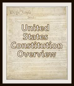 United States Constitution Overview