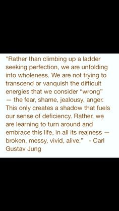 Best quote!! I love Carl Jung                                                                                                                                                                                 More