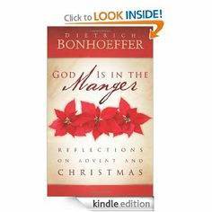 God Is in the Manger: Reflections on Advent and Christmas by Dietrich Bonhoeffer is my other Advent devotional that I have been reading through this season. Bonhoeffer is one of my all time favorite authors. Christmas Books, A Christmas Story, Christmas Gifts, Christmas Devotions, Christmas Program, Cozy Christmas, Christmas Reflections, Dietrich Bonhoeffer, True Gift