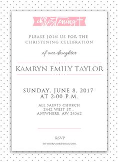 Adorable girl christening invitation and it's FREE! Christening Invitations Girl, Girl Christening, Polka Dot, Dots, Hugot, Baby Cards, Special Day, Rsvp, Sweet