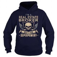REAL ESTATE BROKER What's Your Superpower T Shirts, Hoodies. Get it now ==► https://www.sunfrog.com/LifeStyle/REAL-ESTATE-BROKER-super-Navy-Blue-Hoodie.html?41382