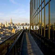 what could be better than the penthouse of sixty LES? nothing, we assure you. http://triptea.se/44sqk