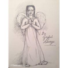 "Daily Angel Challenge #13 ""Be joyful always."""