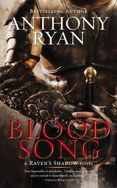 """Blood Song"" Anthony Ryan (2012)"