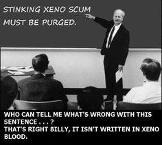 Stinking xenos...