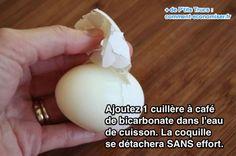 Ajoutez 1 cuillère à café de bicarbonate dans l'eau de cuisson. La coquille se détachera SANS effort.