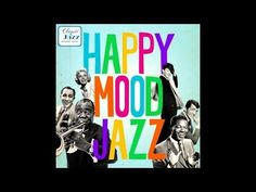 Louis Armstrong, Doris Day, Peggy Lee, etc - Happy Mood Jazz - YouTube