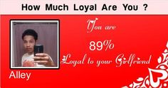 Check my results of How much loyal you are? Facebook Fun App by clicking Visit Site button
