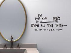Badkamer muur citeer Decal  u Dont Have All uw door vgwalldecals